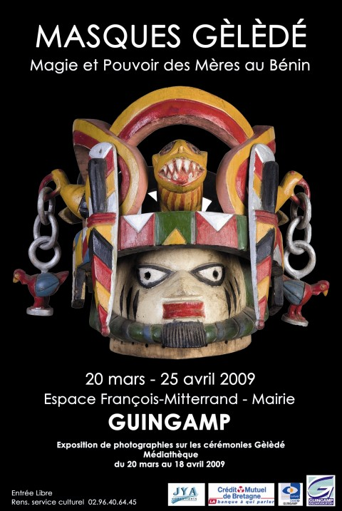 Exhibition 2009 in Guingamp, « Mask Gèlèdé, magic and power of  Great Mothers in Benin»